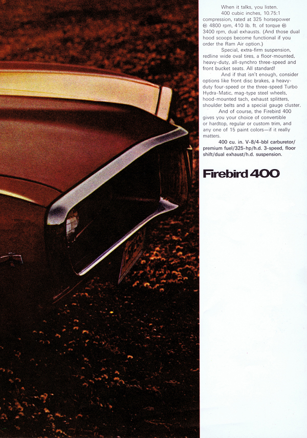 Fold-out poster. Firebird 400. 400 cu. in. V8 / 4bbl carburetor / premium fuel / 325 hp / h.d. 3-speed, floor shift / dual exhaust / h.d. suspension.